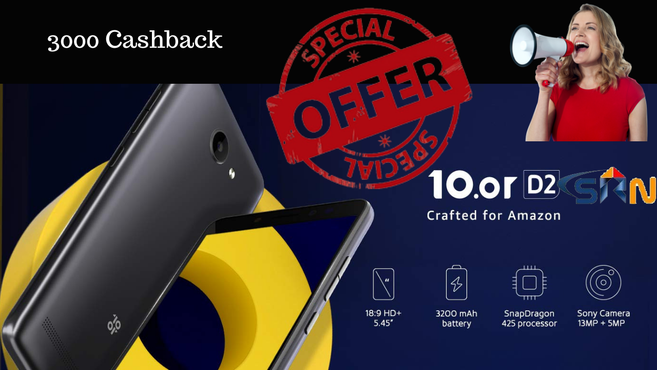 10.or D2 Mobile Phone Special Offer 2018 year end sale