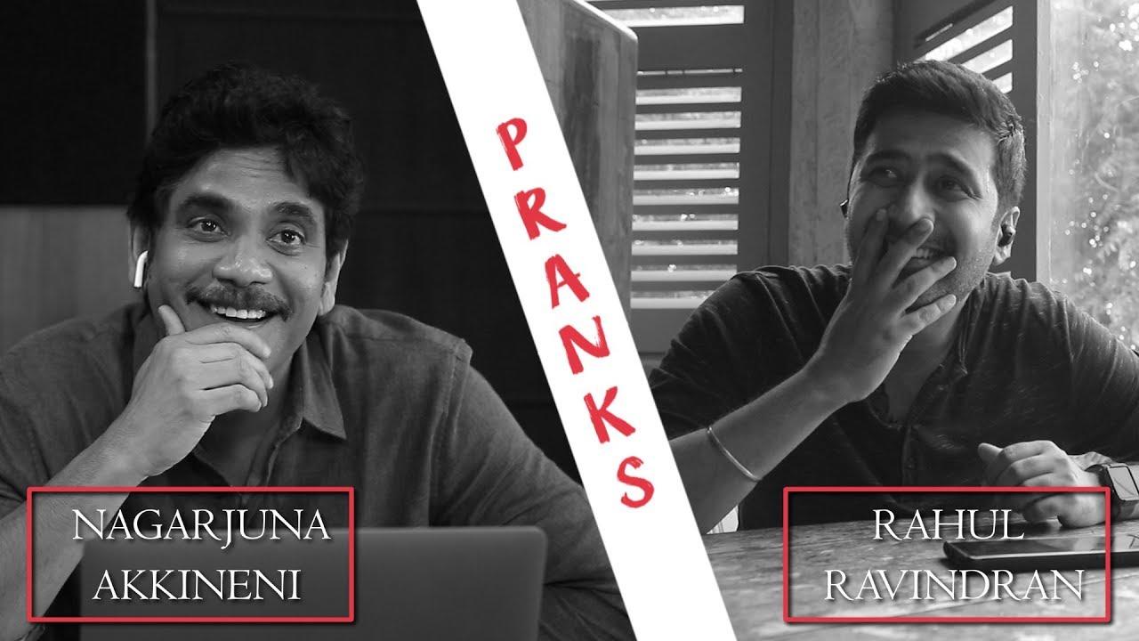 Actor Akkineni Nagarjuna funny Pranks with Rahul Ravindran