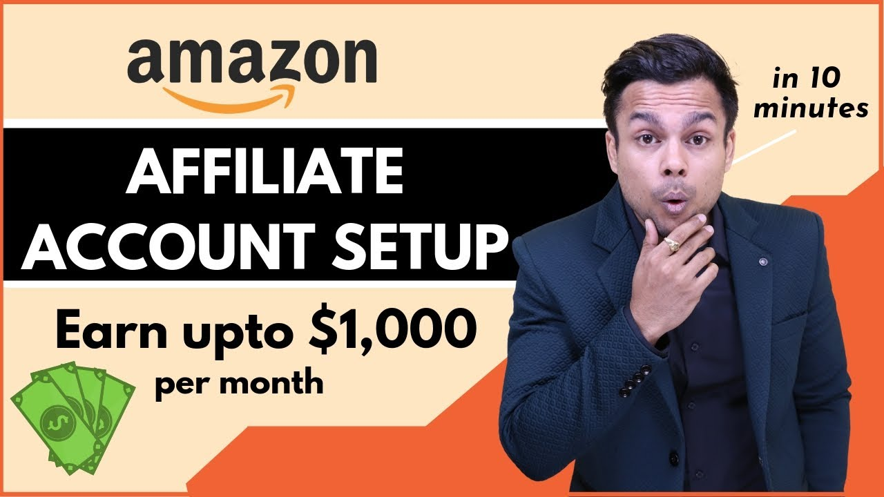 How To Create  Amazon Affiliate Account in 2020