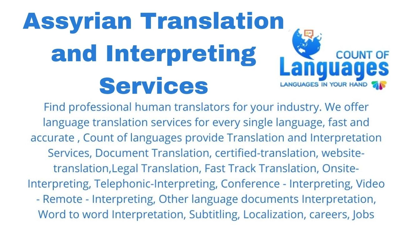 Translation and Interpreting Services in Assyrian