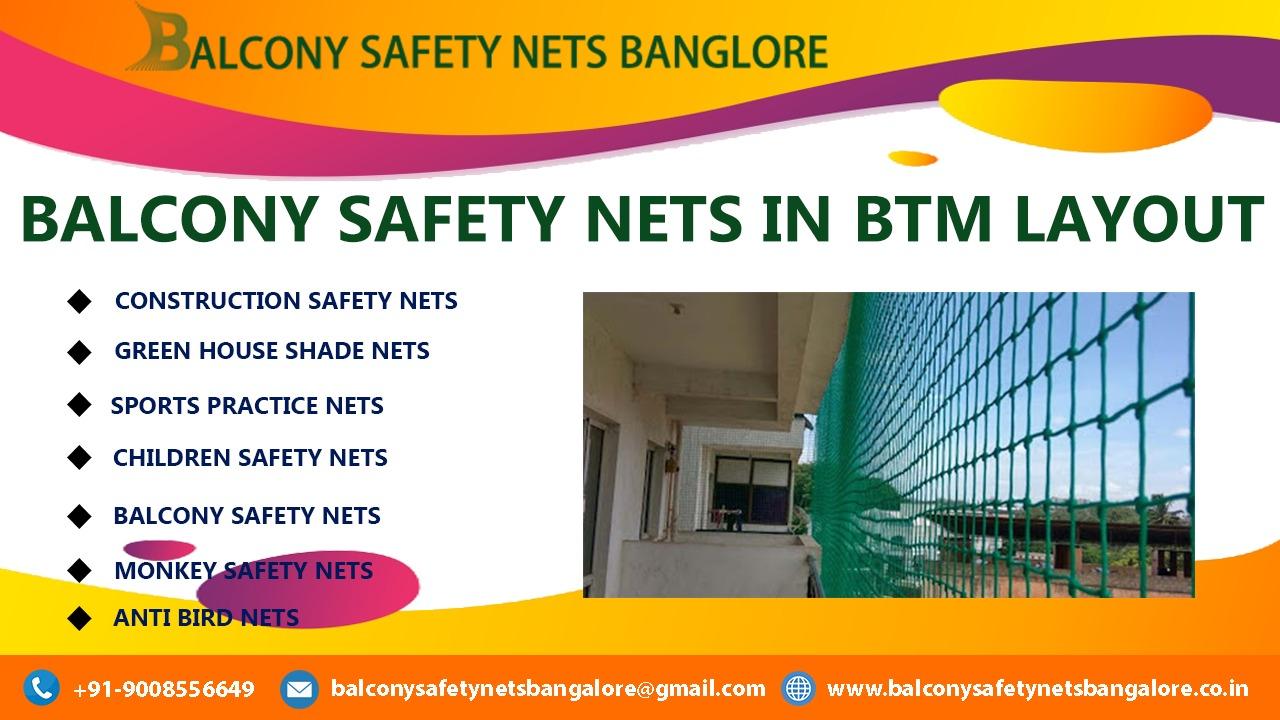 Balcony Safety Nets in BTM Layout