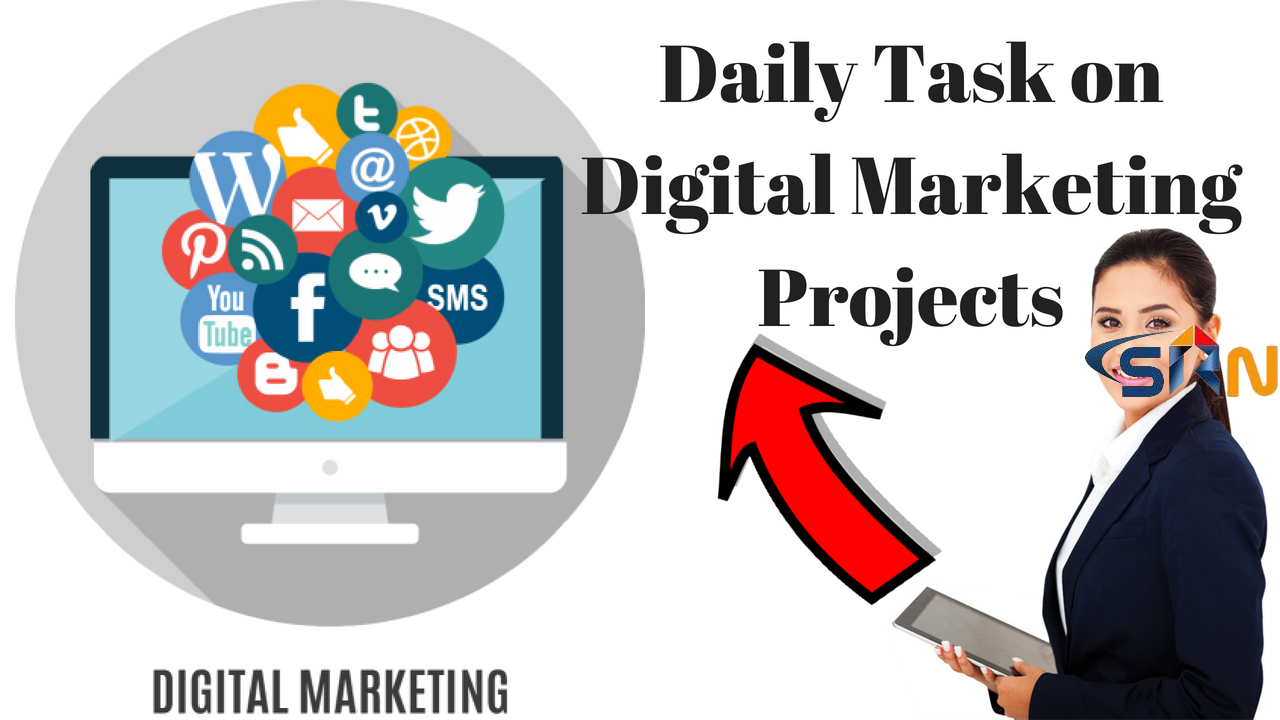 Daily Task on Digital Marketing Projects 2018