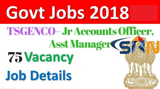 TSGENCO– 75 Jr Accounts Officer, Asst Manager 2018
