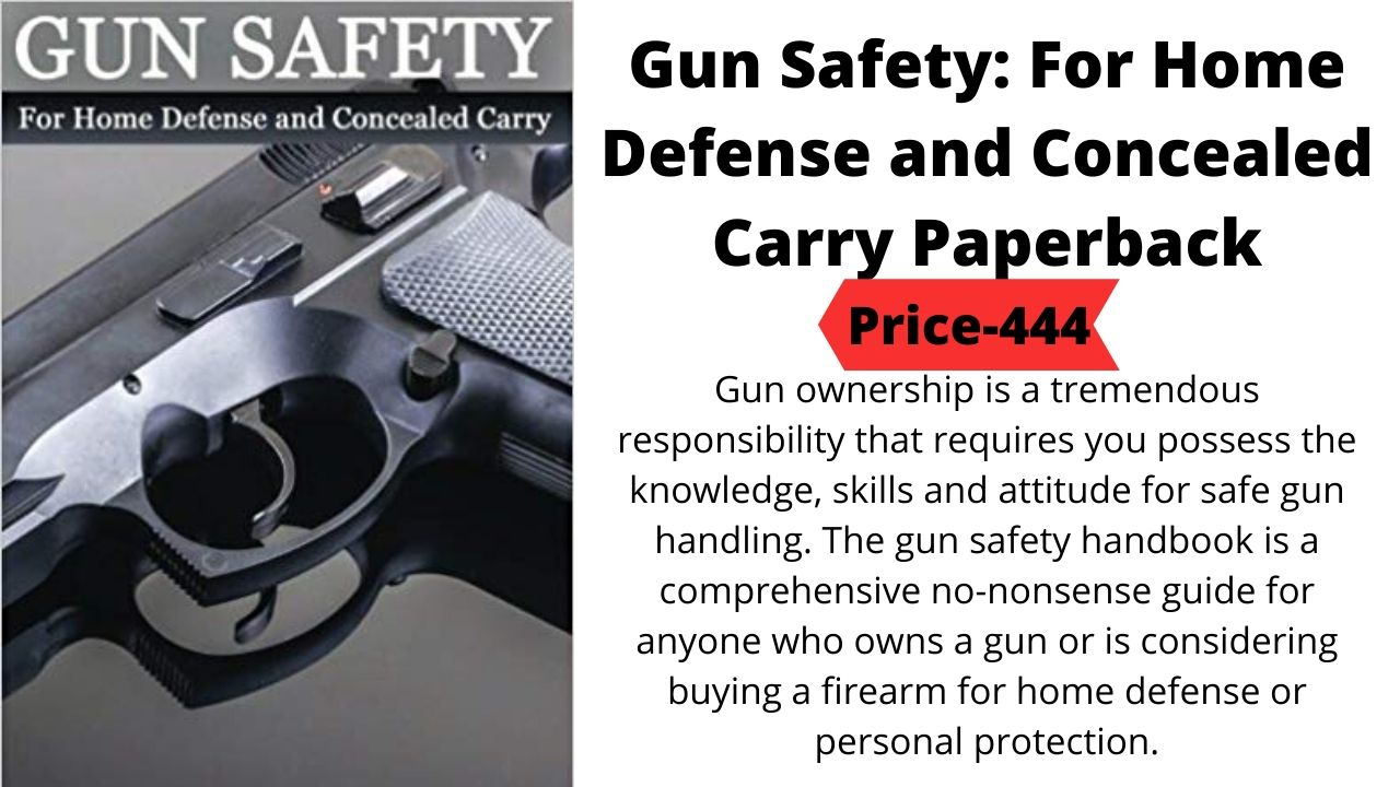 Gun Safety: For Home Defense and Concealed Carry Paperback