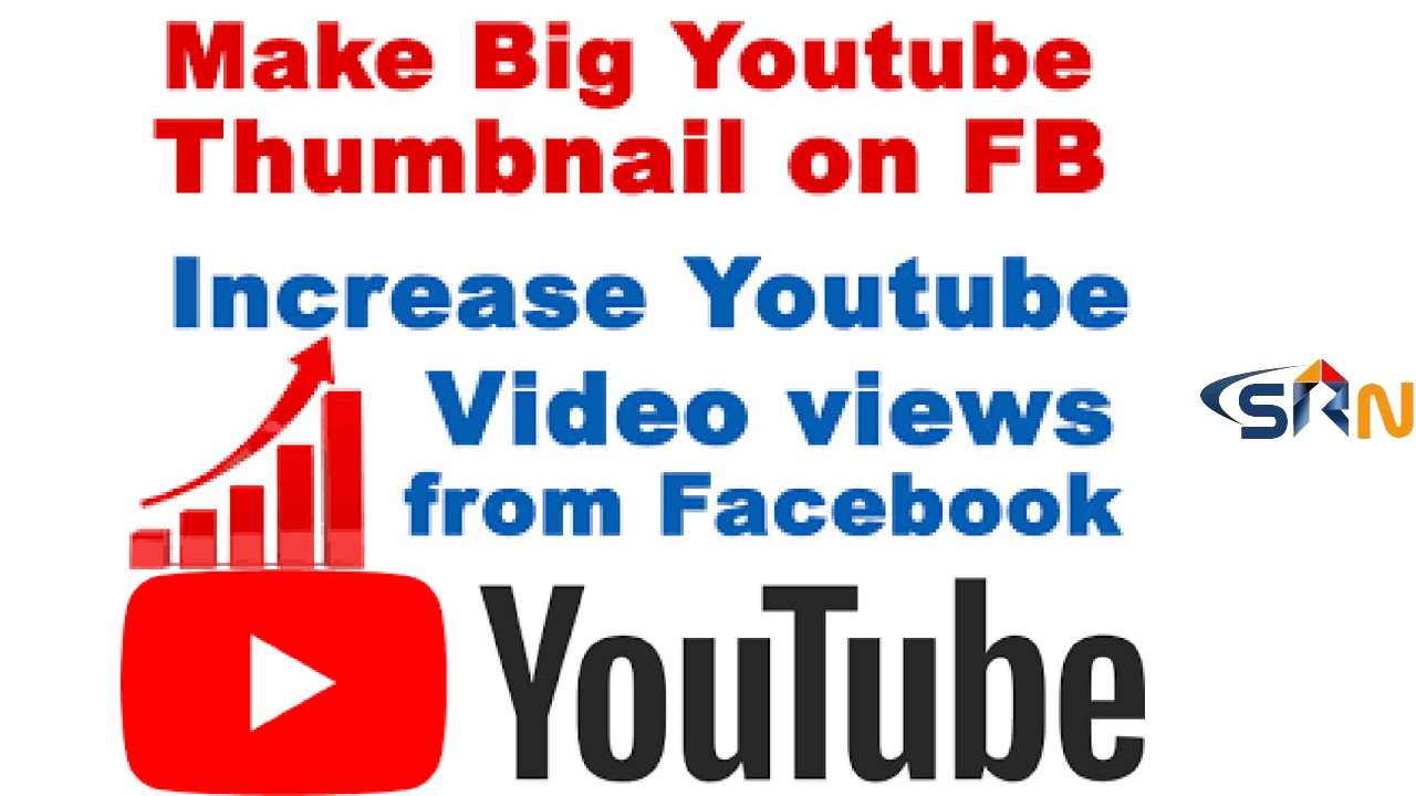 How to Make Big Youtube Thumbnail on FB To Increase Video Views From Facebook.
