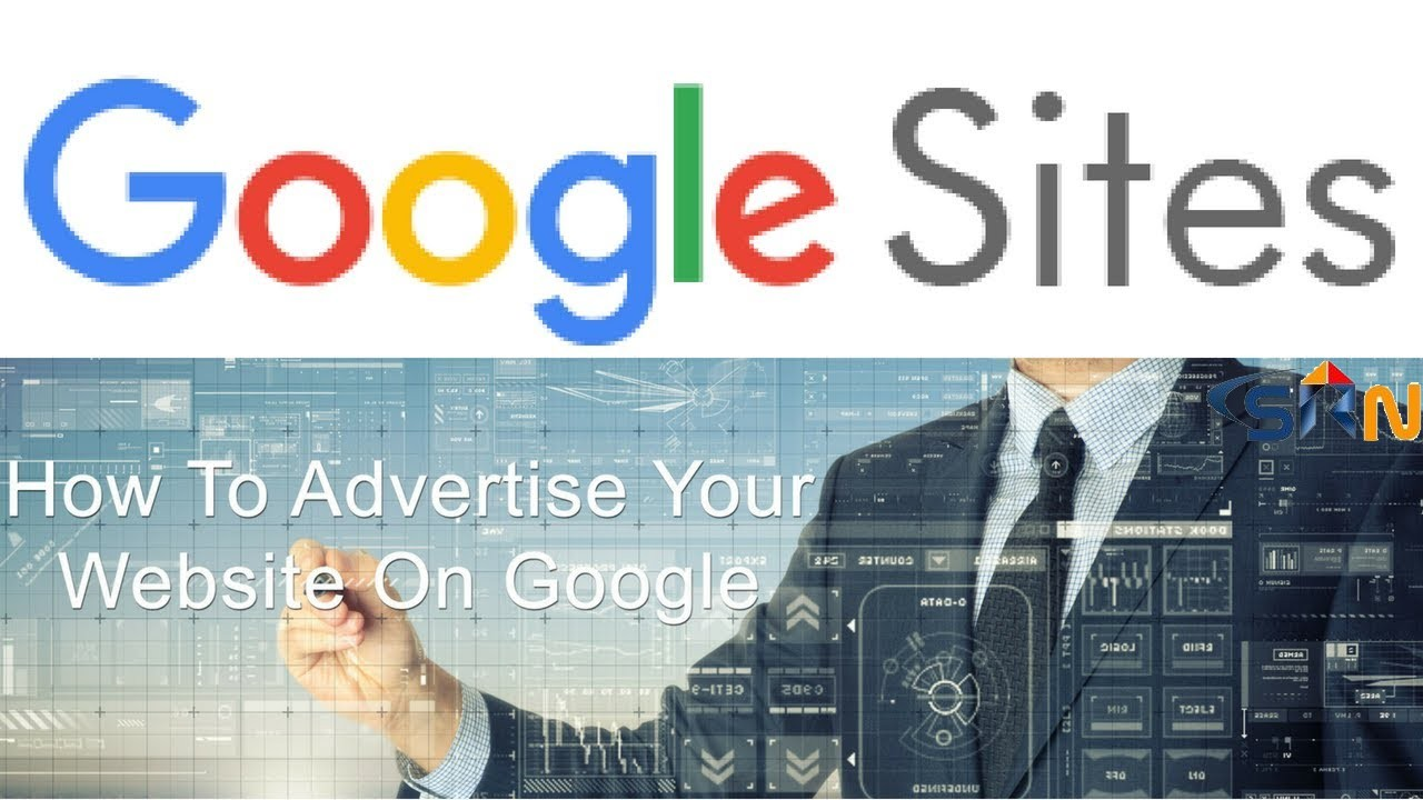 How to advertise your website on google sites 2018
