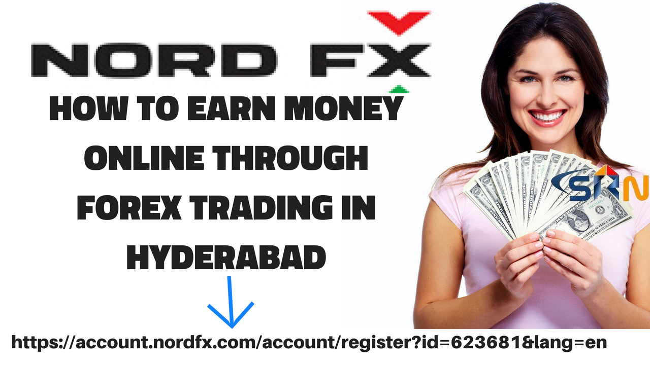 How to earn money online through Forex Trading in Hyderabad