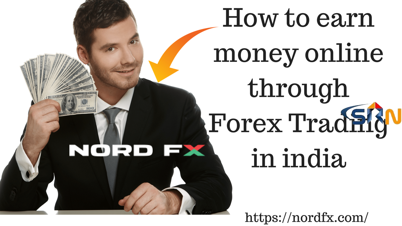 How to earn money online through Forex Trading in india