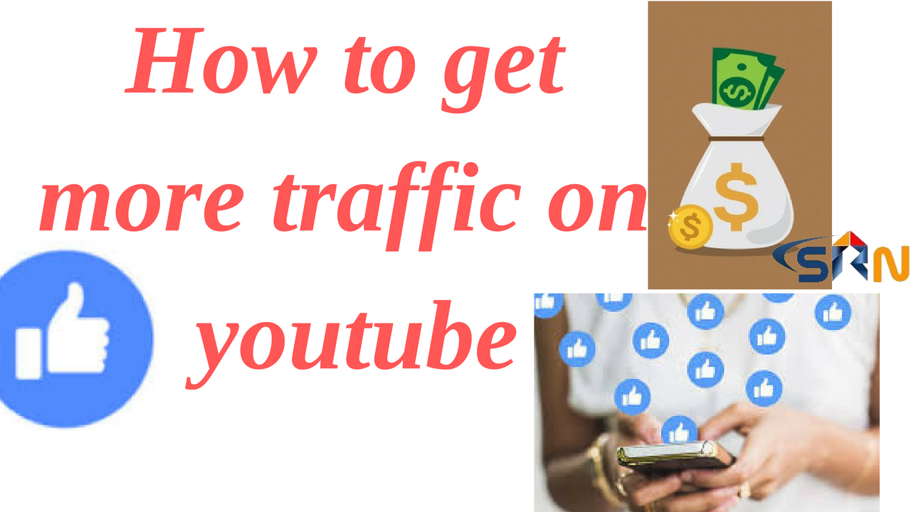 How to get more traffic on Youtube