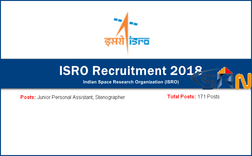 ISRO Recruitment of Junior Personal Assistants and Stenographers - 2018