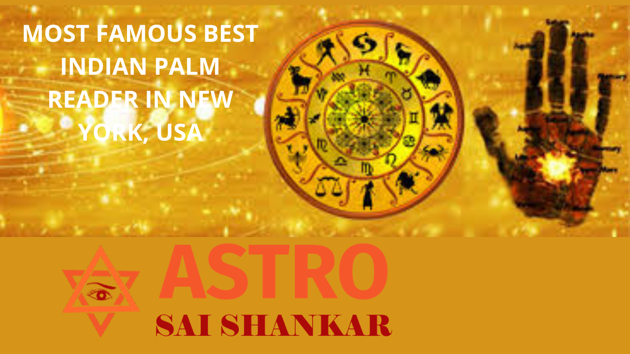 Most famous best Indian Palm Reader in New York USA