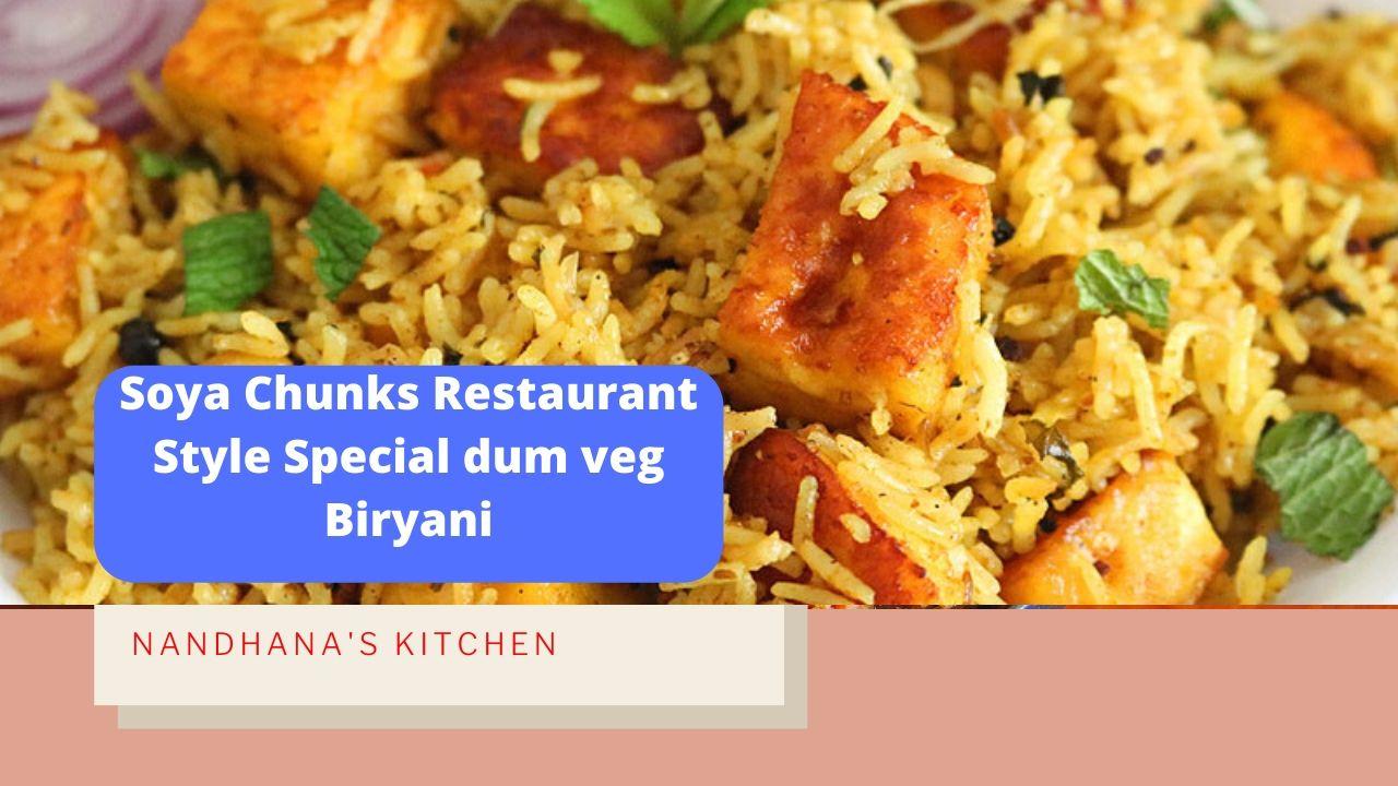 Soya Chunks Special dum veg Biryani recipe