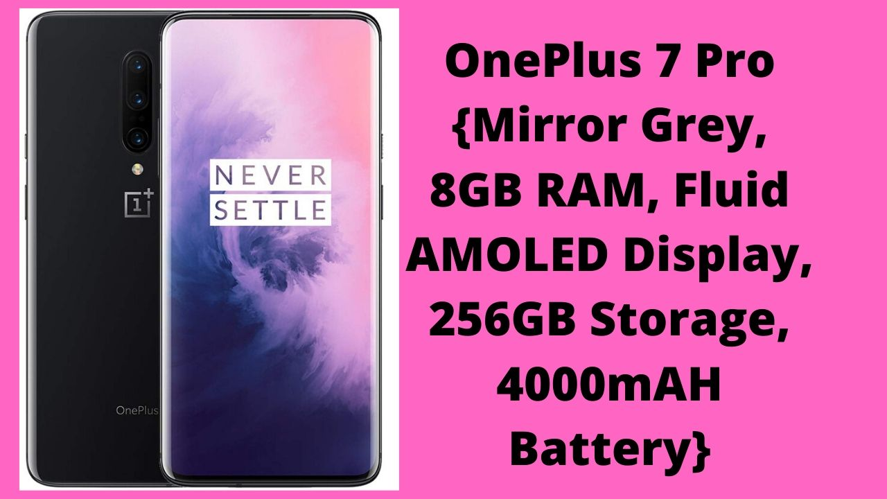 One Plus 7 Pro Mirror Grey 8 GB RAM
