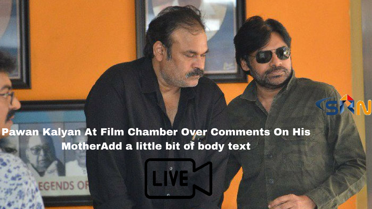 Telugu Actor Pawan Kalyan At Film Chamber Over Comments On His Mother