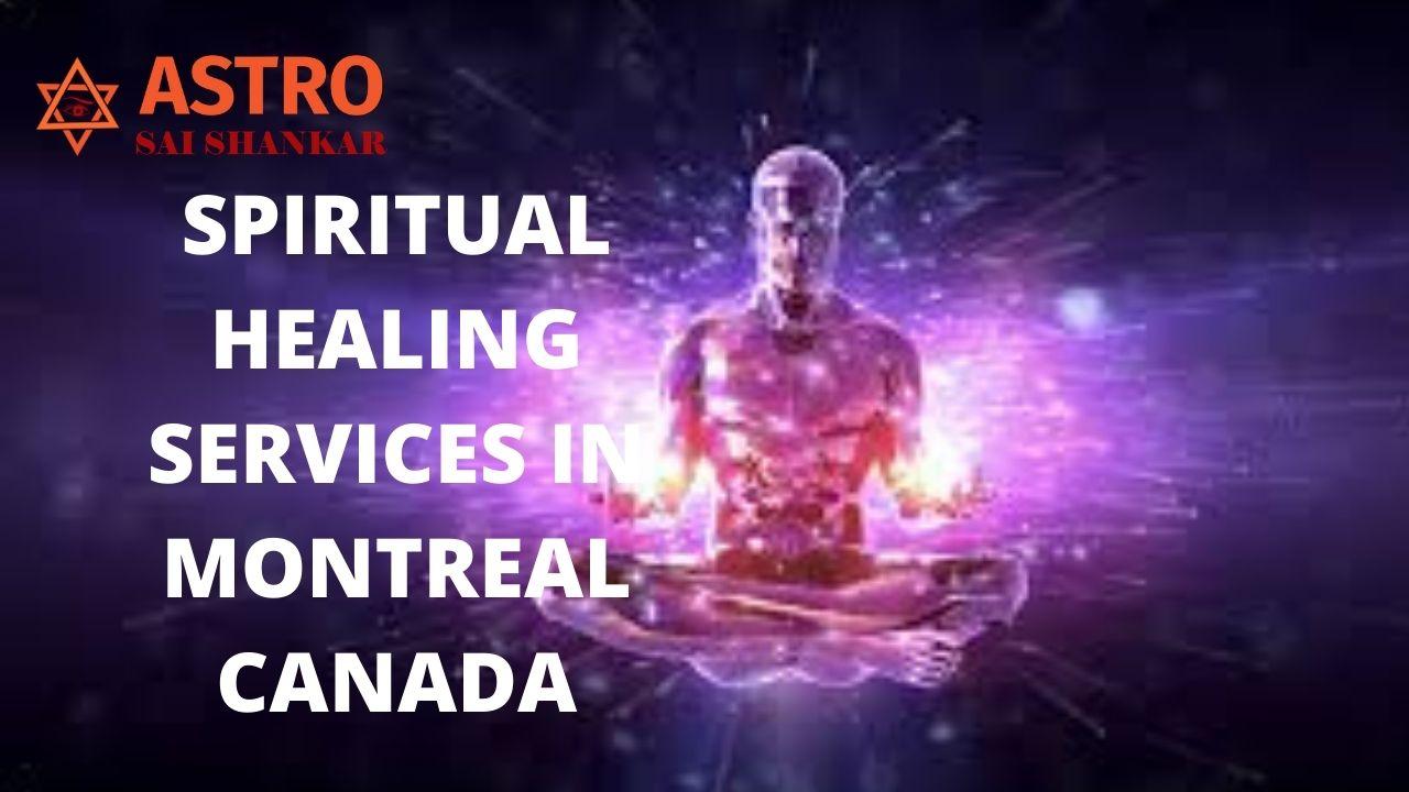 Spiritual healer in Montreal canada