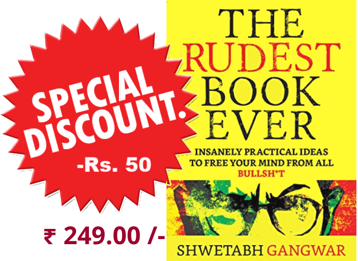 The Rudest Book Ever by Shwetabh Gangwar