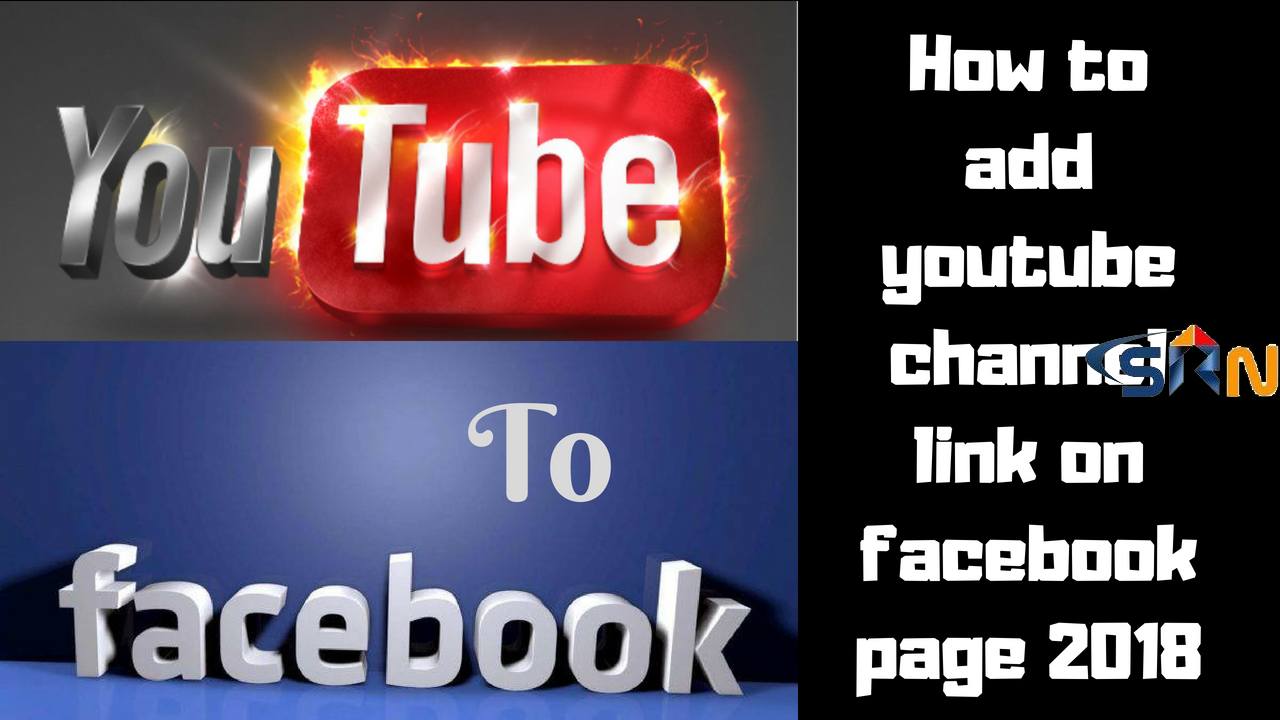 How to add youtube channel link on facebook page 2018