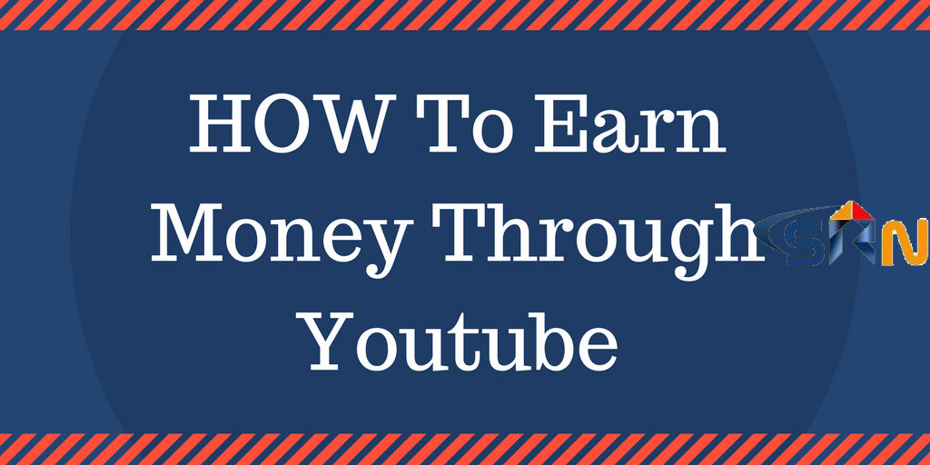 How to upload videos on youtube and earn money Tutorial