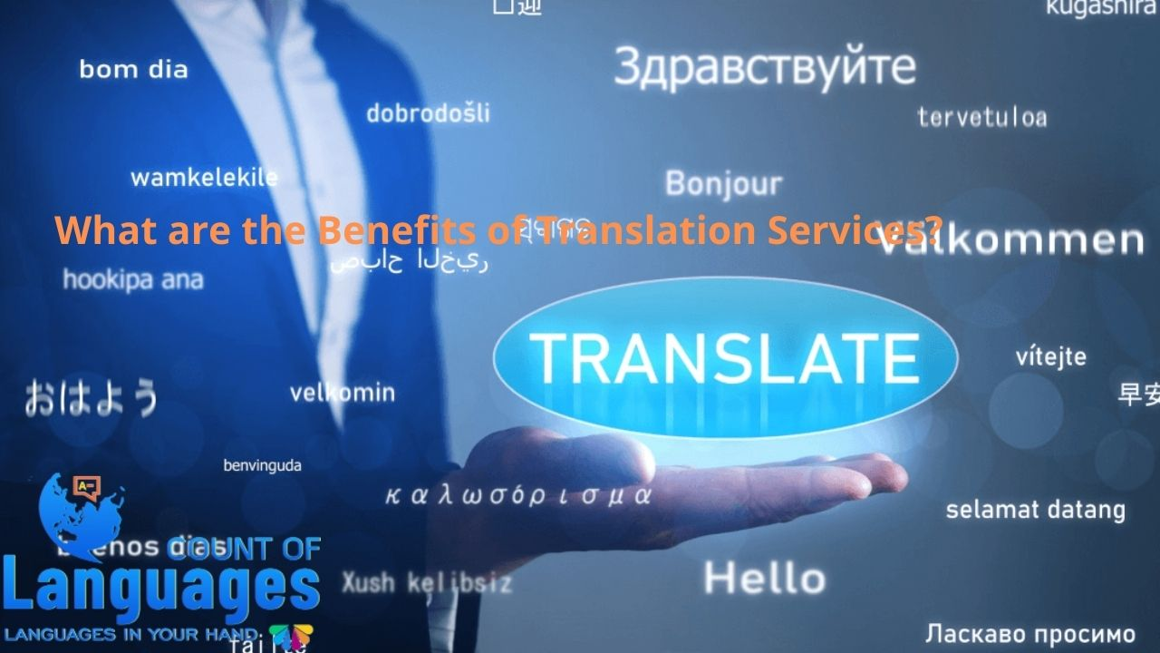 What are the Benefits of Translation Services