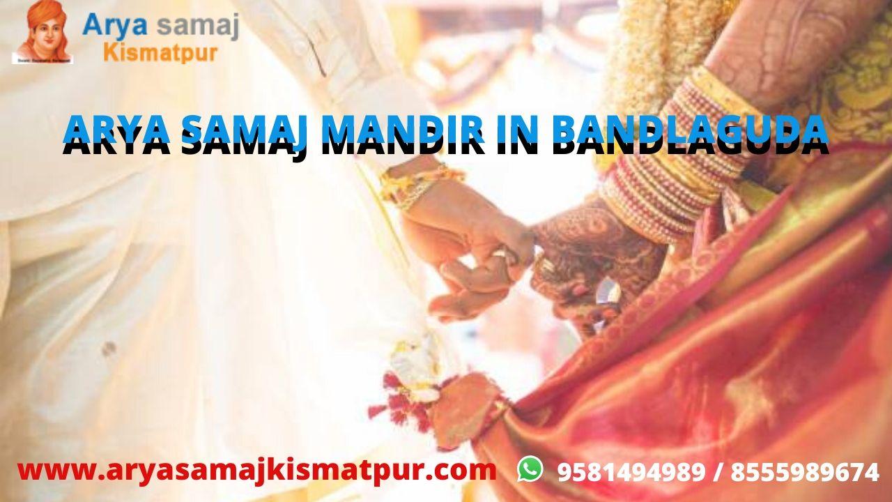 Arya Samaj Mandir In Bandlaguda