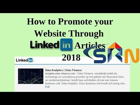 How to promote your website through linkedin articles 2018